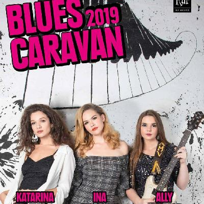 Blues Caravan 2019 - Three Female Musicians on a Mission