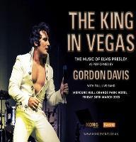 The King In Vegas - As performed by Gordon Davis