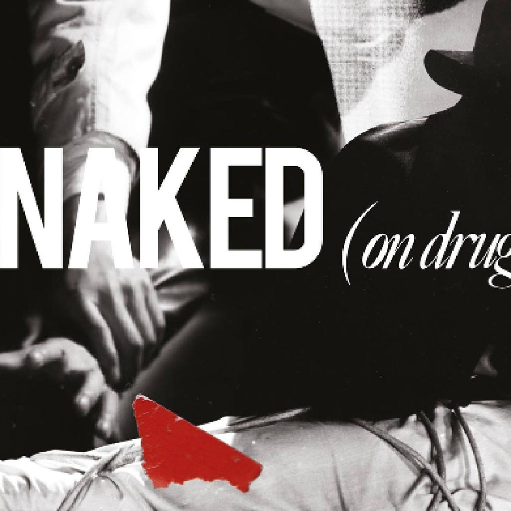 naked (on drugs) - this gift album release show! | the white hotel