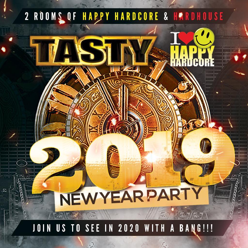 Tasty & I Love Happy Hardcore New Years Eve 2019
