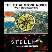 The Total Stone Roses + Ian Brown Tribute Stellify