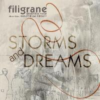 Storms and Dreams - Ensemble vocal Filigrane