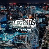 Legends In The City 2020 : After Party