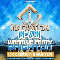 Innovation – In The Sun Warm Up (Brighton)