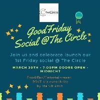 Good Friday Social at The Circle