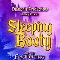 Diamonté Productions: Sleeping Booty & The Enchanting Prick