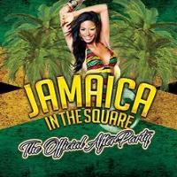 Jamaica in the sqaure The official afterparty