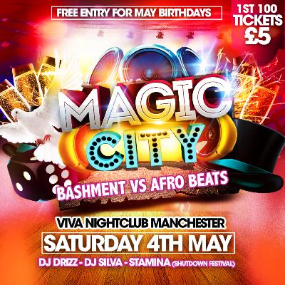 Magic City: Bashment Vs Afro Beats Tickets   Club VIVA Manchester