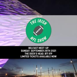 The Irish NFL Show | Belfast Meet-Up