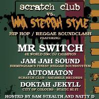 Scratch Club VS. Inna Steppah Style - Hip Hop Reggae Soundclash