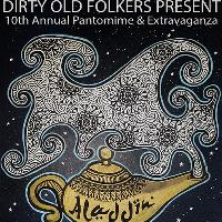Dirty Old Folkers - 10th Annual Pantomime - Aladdin