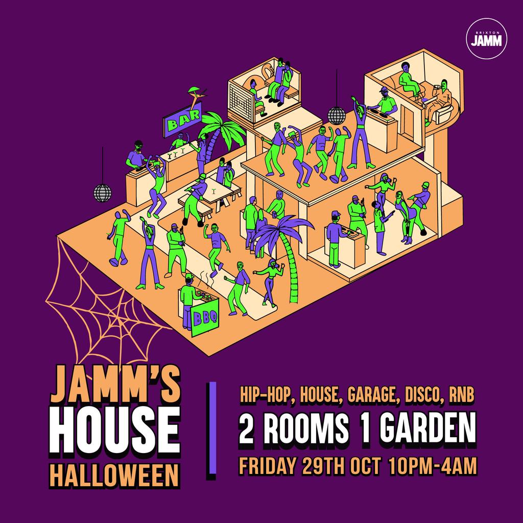 Jamm's House Halloween: Hip-Hop x House x UKG x Disco x RnB at Brixton Jamm