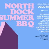 North Dock Summer BBQ /w Demuja