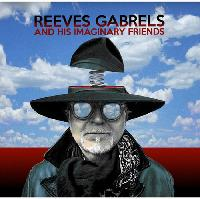 Reeves Gabrels & His Imaginary Friends