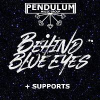 Pendulum & Fly Music Presents - Behind Blue Eyes + Supports