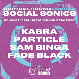 Venue: cancelled - Critical Sound London – Social Sonics | Colour Factory London  | Fri 5th February 2021