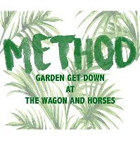 Method : Garden Get Down