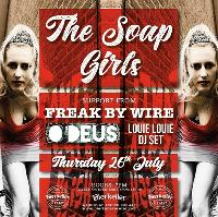 The Soap Girls Are Coming To Exeter!