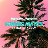 WeeDot. Presents: Mixing Mates w/ Holly Lester