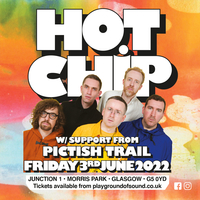 Hot Chip & Pictish Trail