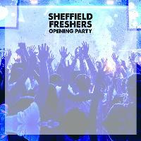 The Official Sheffield Freshers Opening Party ★ FREE TICKETS