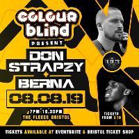 Colour-Blind Present: Don Strapzy & Berna