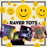 Raver Tots with DJ Slipmatt at The Original Rhythm Station