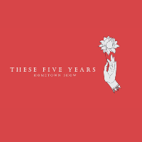 Beers Over Tears & Pwer Festival present These Five Years