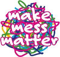 Make Mess Matter