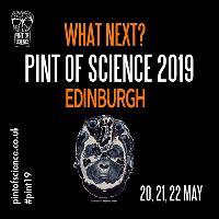 Pint of Science 2019 - Edinburgh