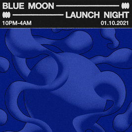 BLUE MOON PRESENTS: Launch Night *NEW BRISTOL VENUE*