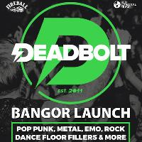 Deadbolt Bangor | Launch Party