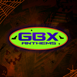GBX Anthems Halloween