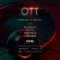 OTT Launch party