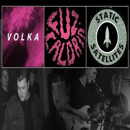 VOLKA + FUZ CALDRIN + STATIC SATELLITES