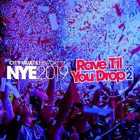 Rave Til You Drop NYE 2019 (ft. DJ Jeff Scott)