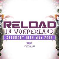 Reload In Wonderland