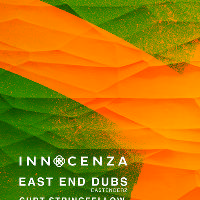 Innocenza pres. East end dubs