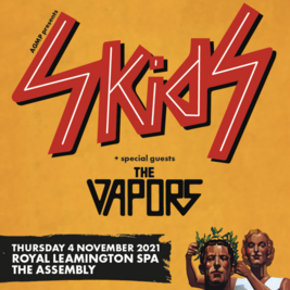 The Skids + The Vapours