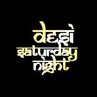 Desi Saturday Asian Night