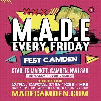 MADE Camden: R&B Trap Hip Hop & Bashment