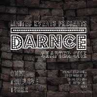 Limited Events presents DARNCE Chapter One
