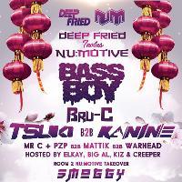 DEEP FRIED / Nu:Motive - Bassboy & Bru-C, Tsuki & Kanine + more