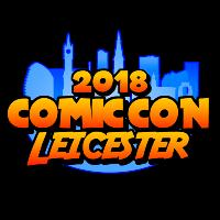 Comic Con Leicester 2018