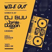 Wile Out Presents DJ Guv & Jamie Duggan