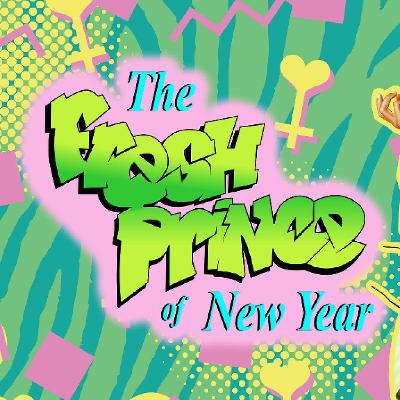 Church of Love presents: The Fresh Prince of New Year