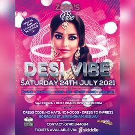 Desi Vibe @ zaras saturday 24th july