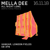 Warehouse Music: Mella Dee All Night Long