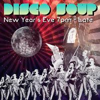 Disco Soup New Years Eve @ Firefly Worcester
