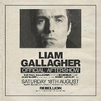 Liam Gallagher Official Aftershow